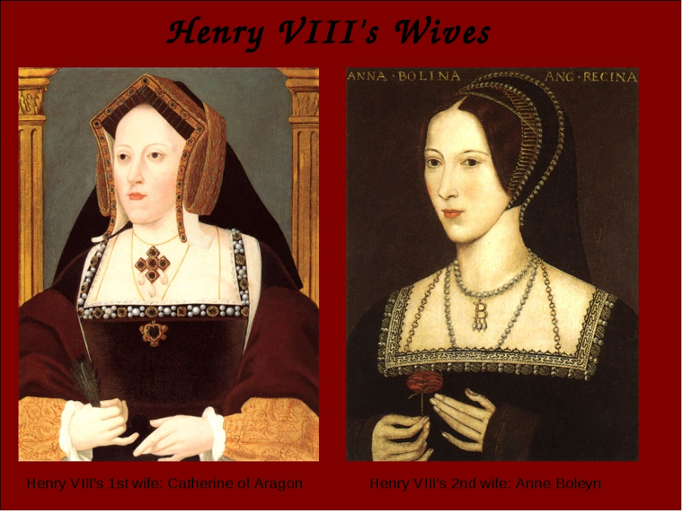 Henry VIII's Wives Henry VIII's 1st wife: Catherine of Aragon Henry VIII's 2n...