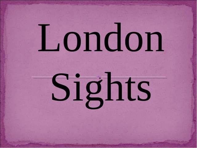 London Sights