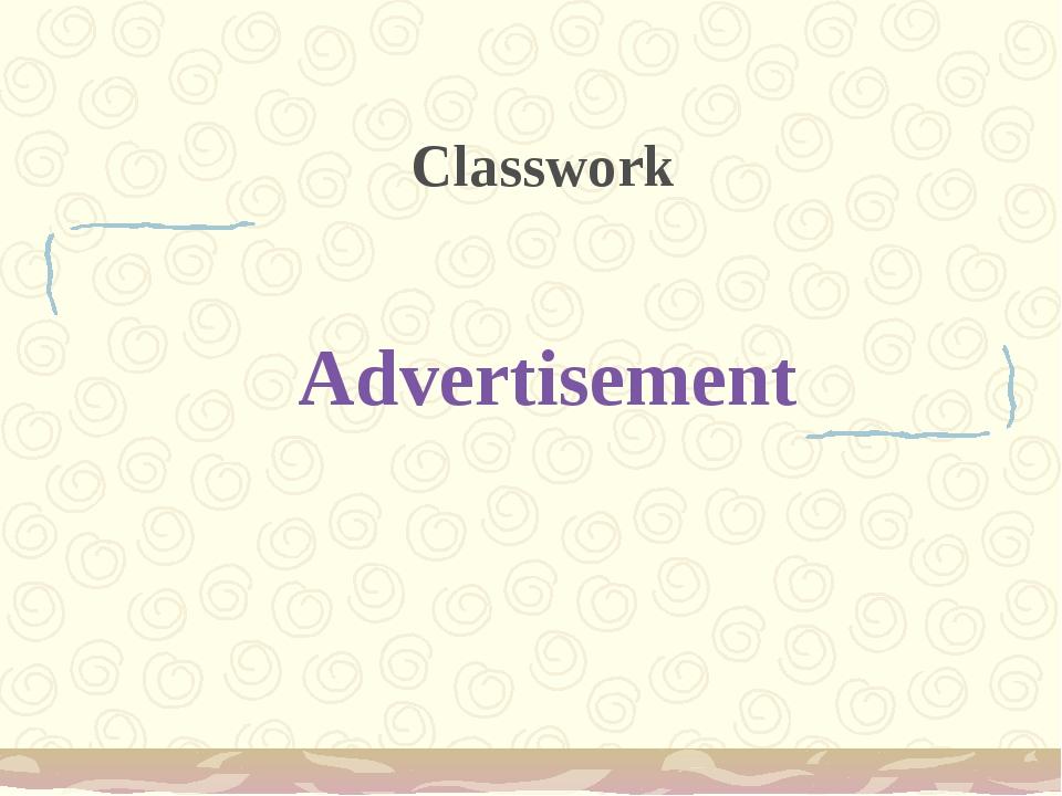 Advertisement Classwork