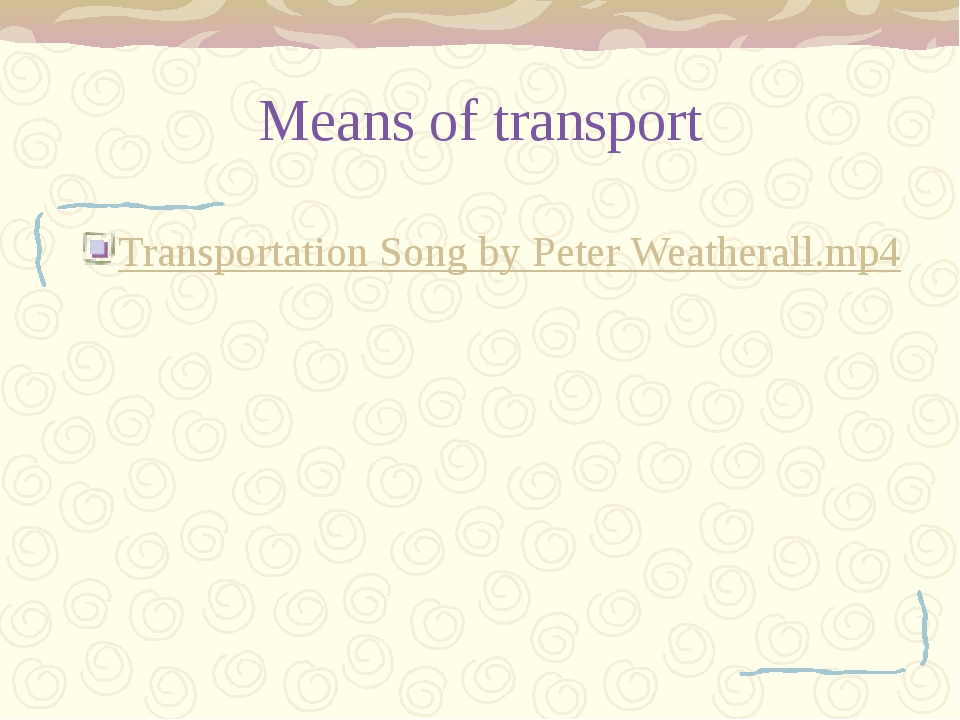 Means of transport Transportation Song by Peter Weatherall.mp4