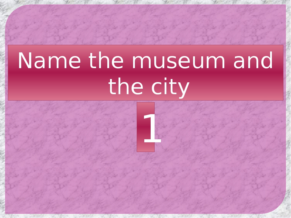 Name the museum and the city 1