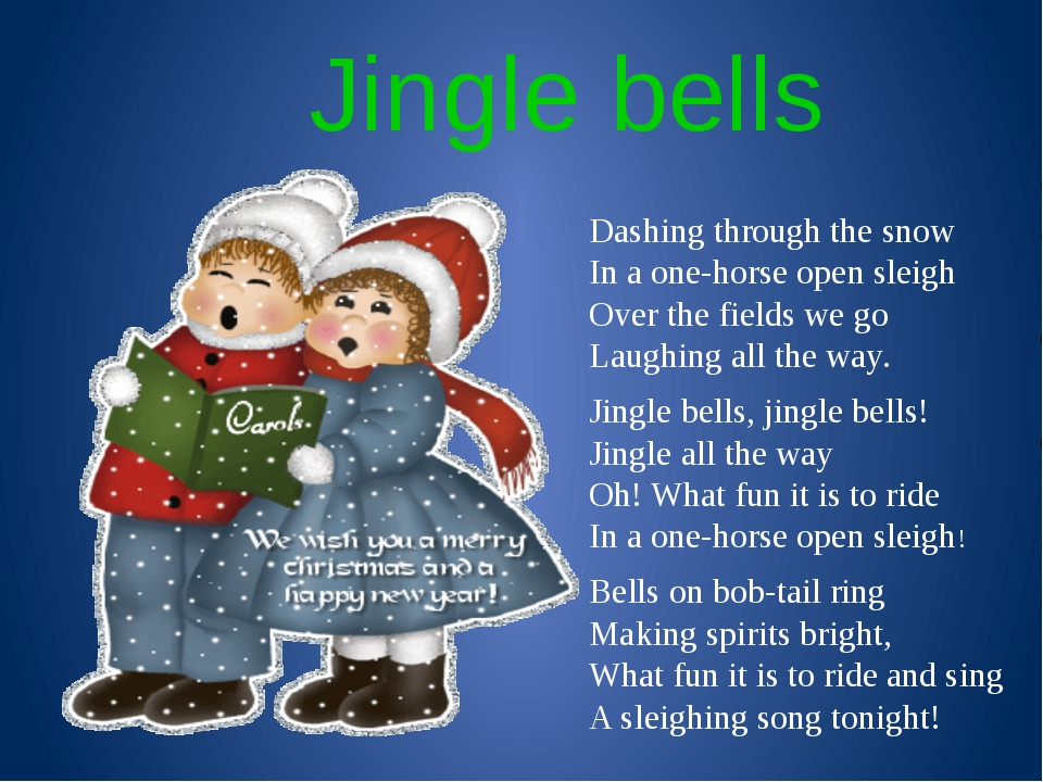 Jingle bells Dashing through the snow In a one-horse open sleigh Over the fi...