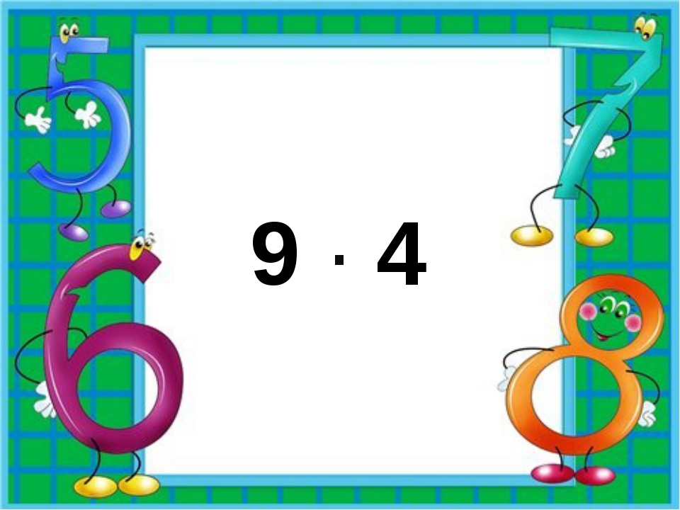 9 · 4