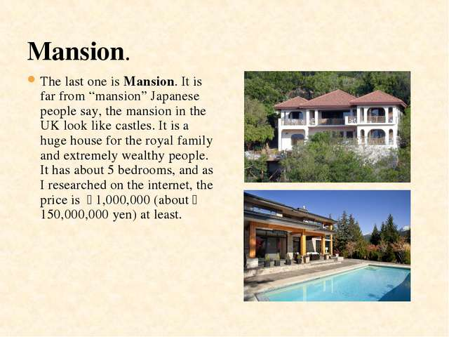 "Mansion. The last one is Mansion. It is far from ""mansion"" Japanese people sa..."