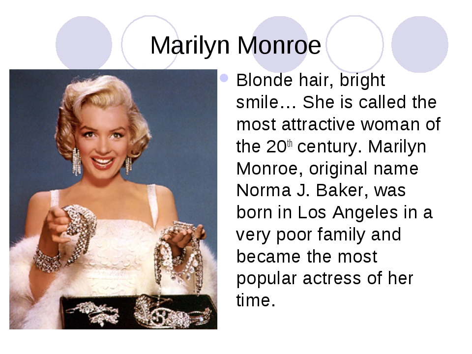Marilyn Monroe Blonde hair, bright smile… She is called the most attractive w...