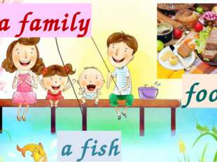 a family a fish food