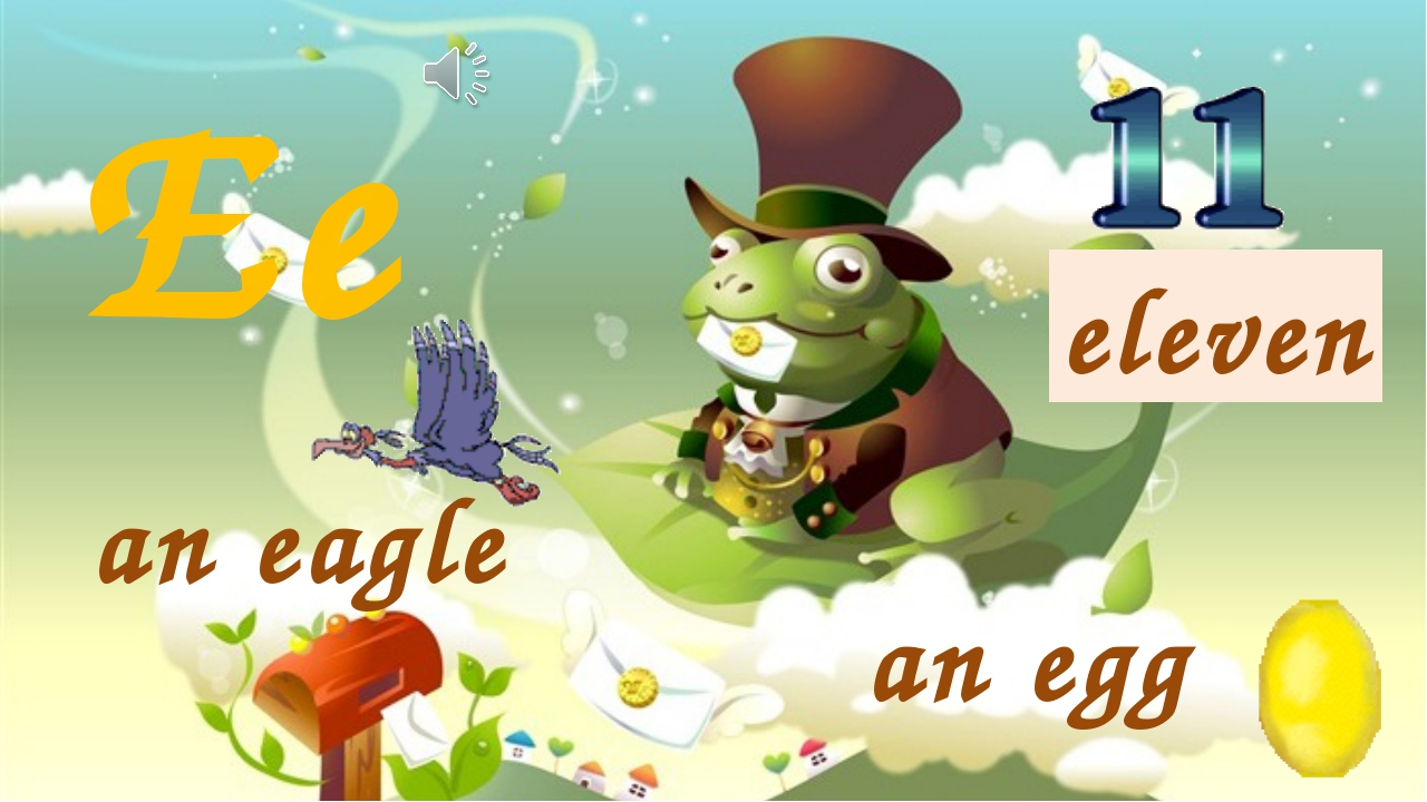 Ee an egg an eagle eleven
