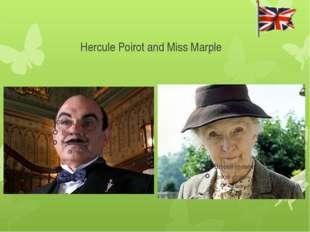 Hercule Poirot and Miss Marple