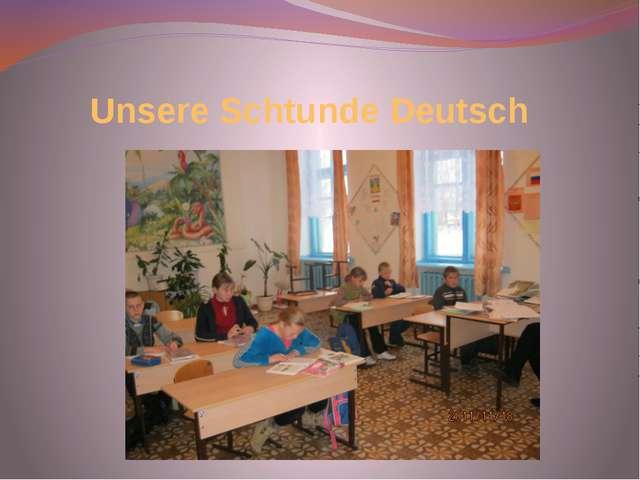 Unsere Schtunde Deutsch