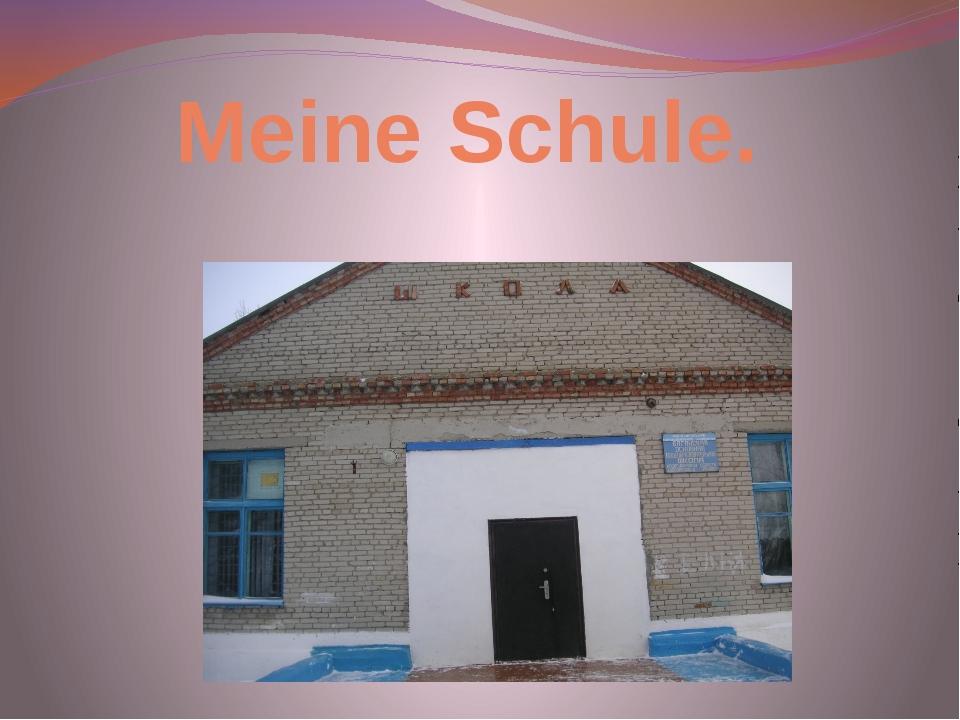 Meine Schule.