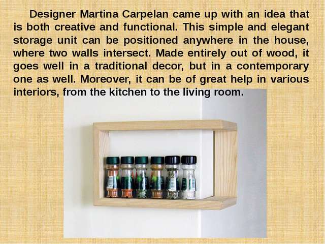 Designer Martina Carpelan came up with an idea that is both creative and fun...