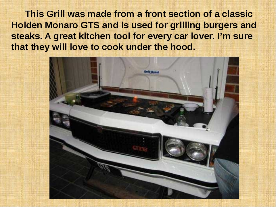 This Grill was made from a front section of a classic Holden Monaro GTS and...