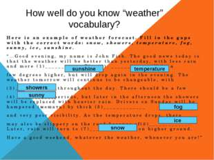 "How well do you know ""weather"" vocabulary? Here is an example of weather fore"