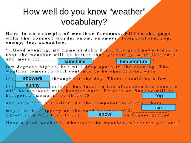 "How well do you know ""weather"" vocabulary? Here is an example of weather fore..."