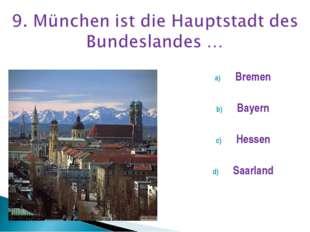 Bremen Bayern Hessen Saarland