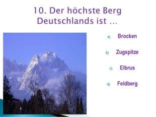 Brocken Zugspitze Elbrus Feldberg