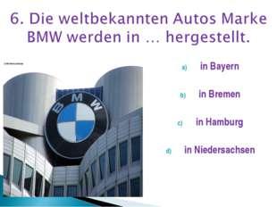 in Bayern in Bremen in Hamburg in Niedersachsen