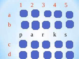 12345 a b parks c d