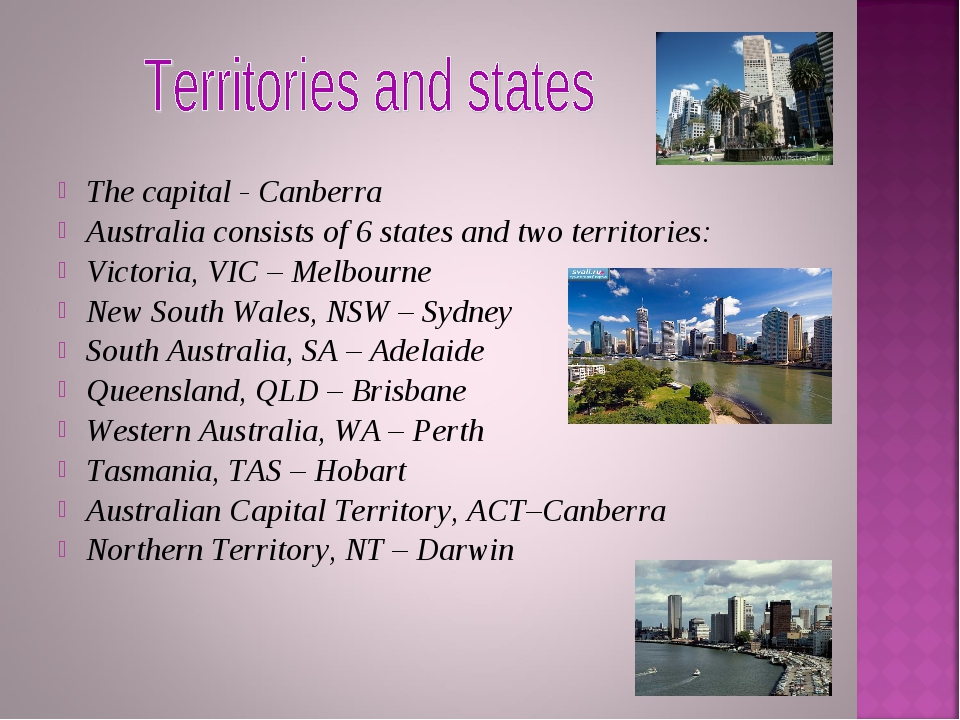 The capital - Canberra Australia consists of 6 states and two territories: Vi...