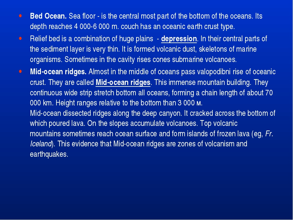 Bed Ocean. Sea floor - is the central most part of the bottom of the oceans....