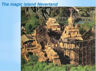 The magic island Neverland