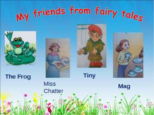 The Frog Miss Chatter Tiny Mag