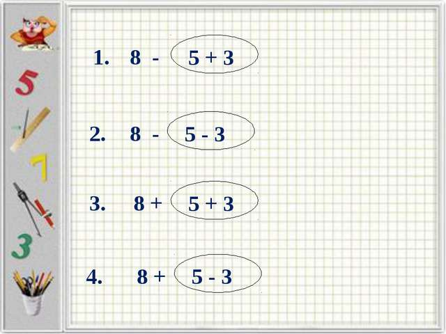 8 - 5 + 3 2.. 1.. 3.. 4.. 8 + 8 - 8 + 5 - 3 5 + 3 5 - 3