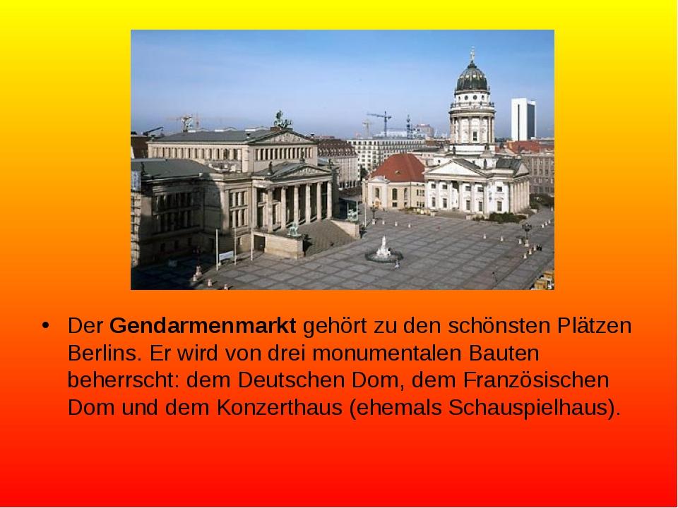 Der Gendarmenmarkt gehört zu den schönsten Plätzen Berlins. Er wird von drei...