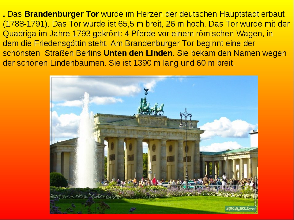 . Das Brandenburger Tor wurde im Herzen der deutschen Hauptstadt erbaut (1788...