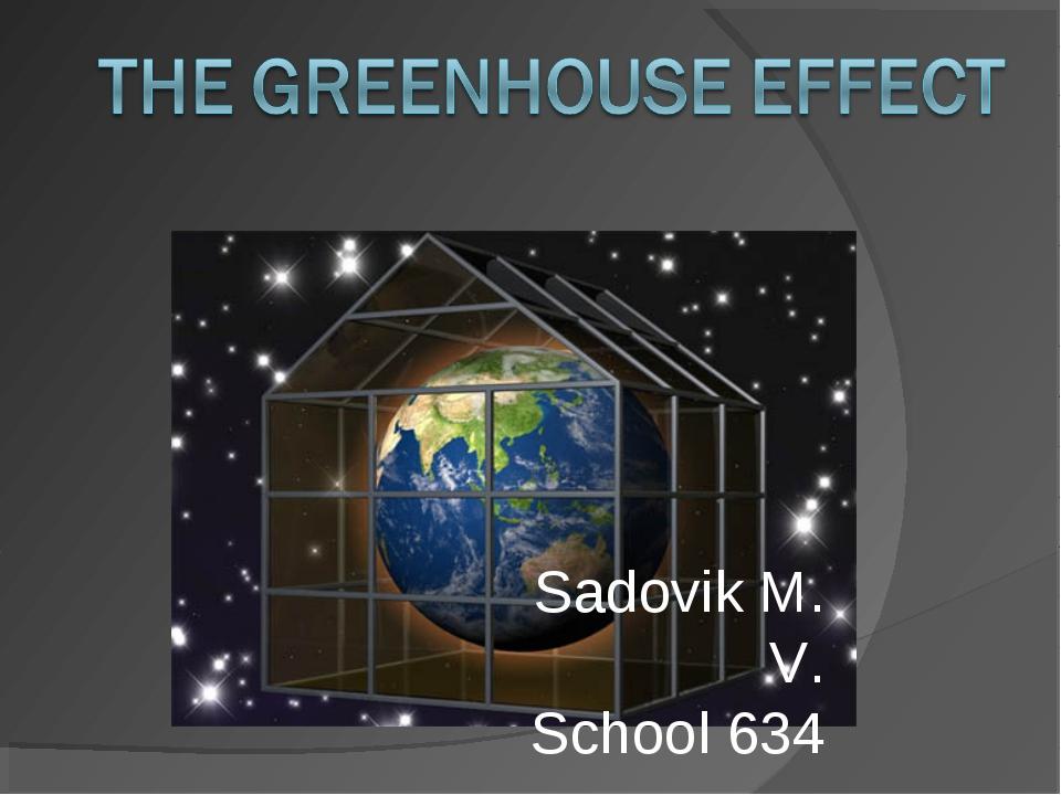 Sadovik M. V. School 634