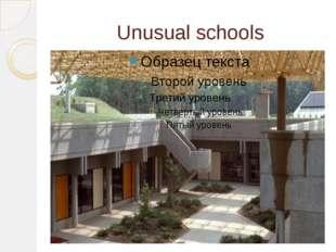 Unusual schools