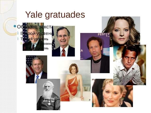 Yale gratuades
