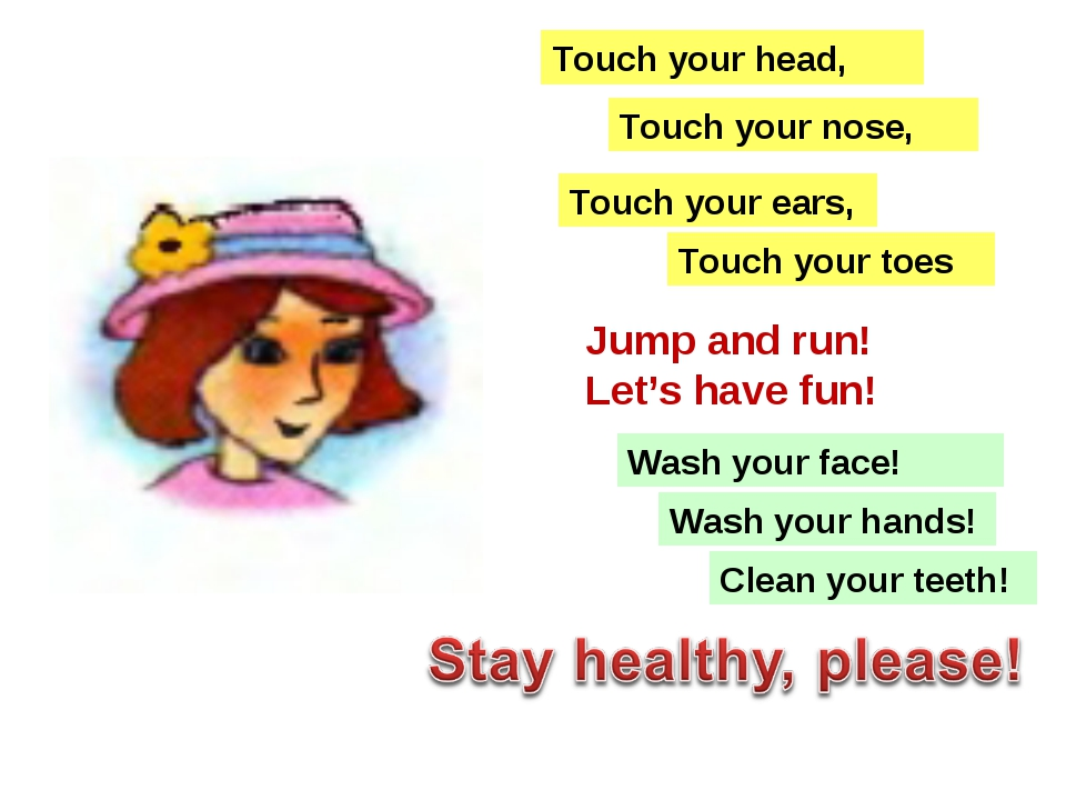 Touch your ears, Touch your nose, Touch your head, Touch your toes Jump and r...