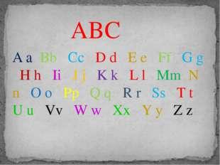 ABC A a Bb Cc D d E e Ff G g H h Ii J j K k L l Mm N n O o Pp Q q R r Ss T t
