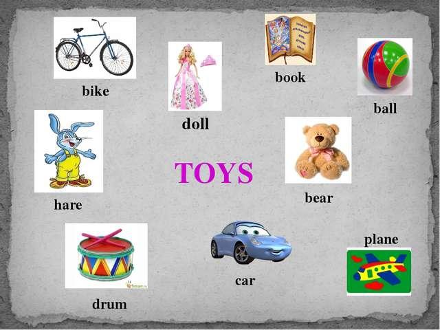 TOYS bike doll book ball bear plane car drum hare