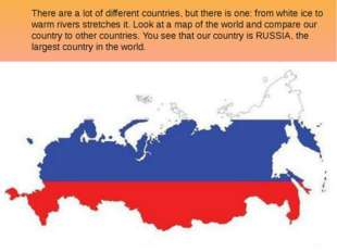 There are a lot of different countries, but there is one: from white ice to w
