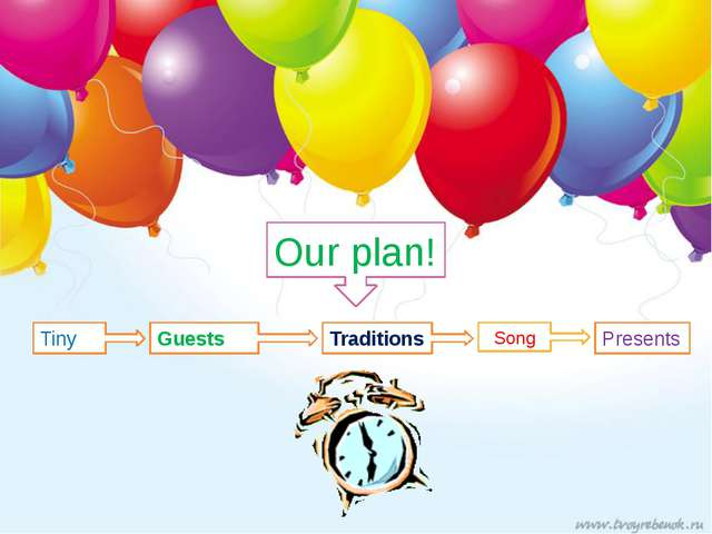 Our plan! Tiny Guests Traditions Presents Song