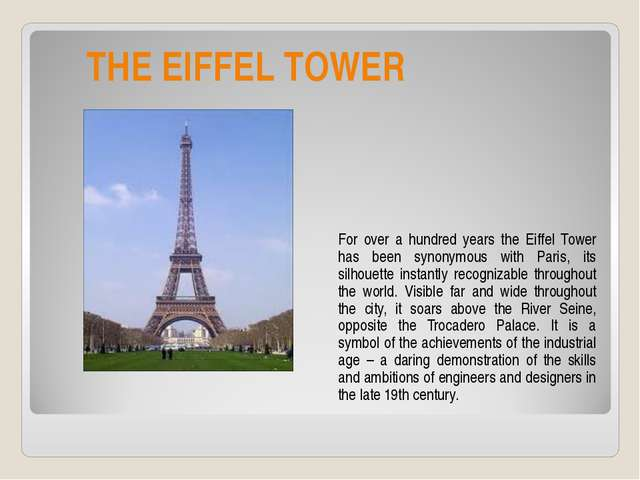 THE EIFFEL TOWER For over a hundred years the Eiffel Tower has been synonymo...