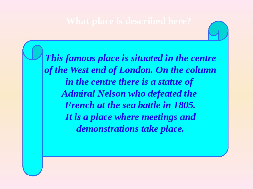 This famous place is situated in the centre of the West end of London. On the...