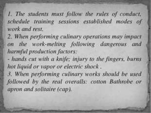 1. The students must follow the rules of conduct, schedule training sessions