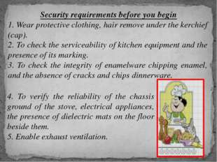 Security requirements before you begin 1. Wear protective clothing, hair rem