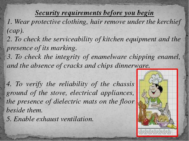 Security requirements before you begin 1. Wear protective clothing, hair rem...