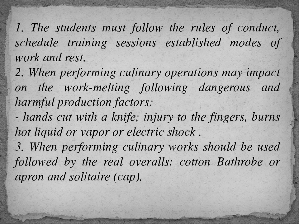 1. The students must follow the rules of conduct, schedule training sessions...
