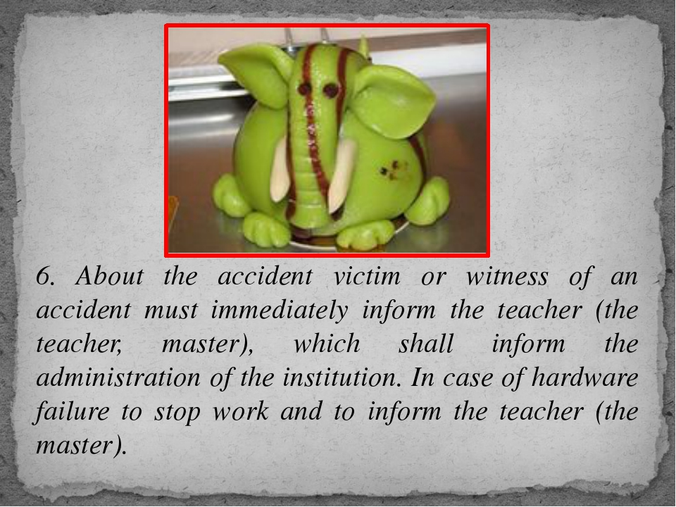 6. About the accident victim or witness of an accident must immediately infor...