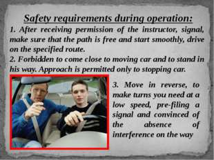 Safety requirements during operation: 1. After receiving permission of the i