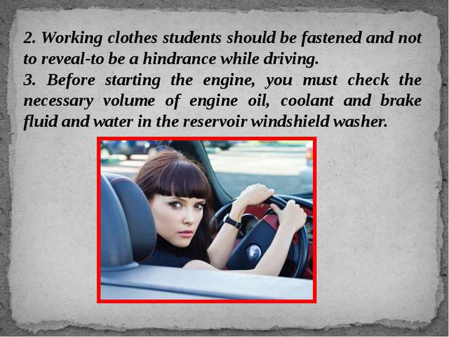 2. Working clothes students should be fastened and not to reveal-to be a hind...