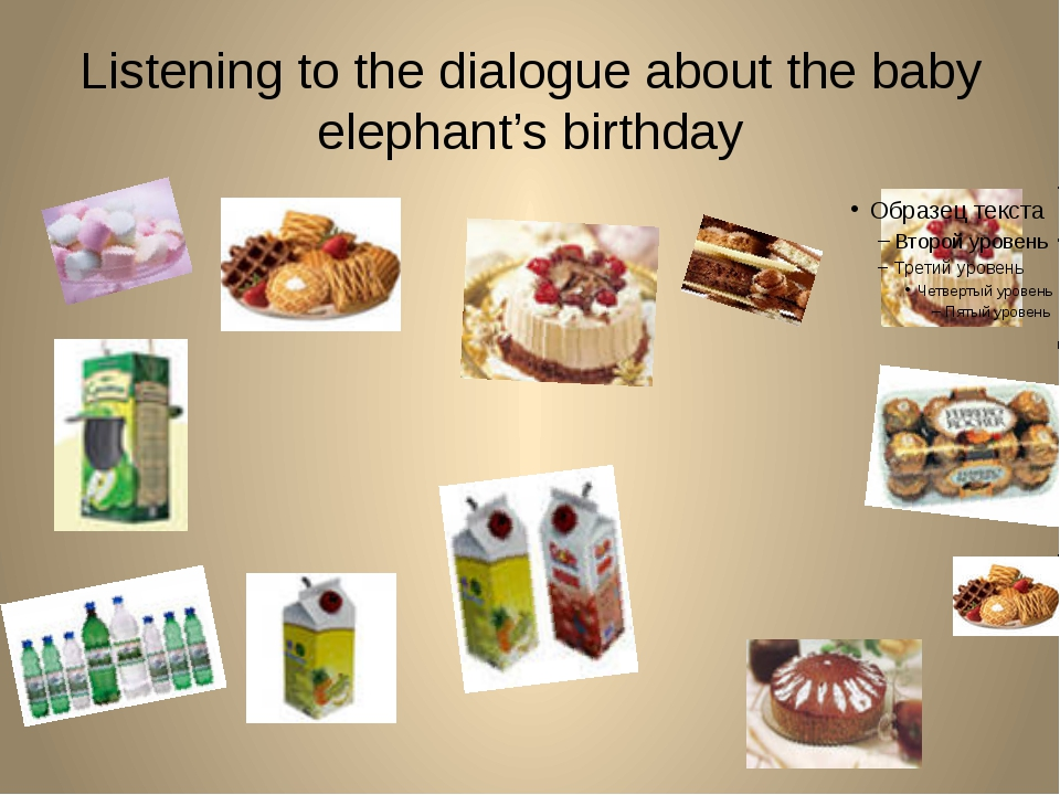Listening to the dialogue about the baby elephant's birthday