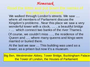 Hometask Read the letter and put down the names of the places of interest. 	W
