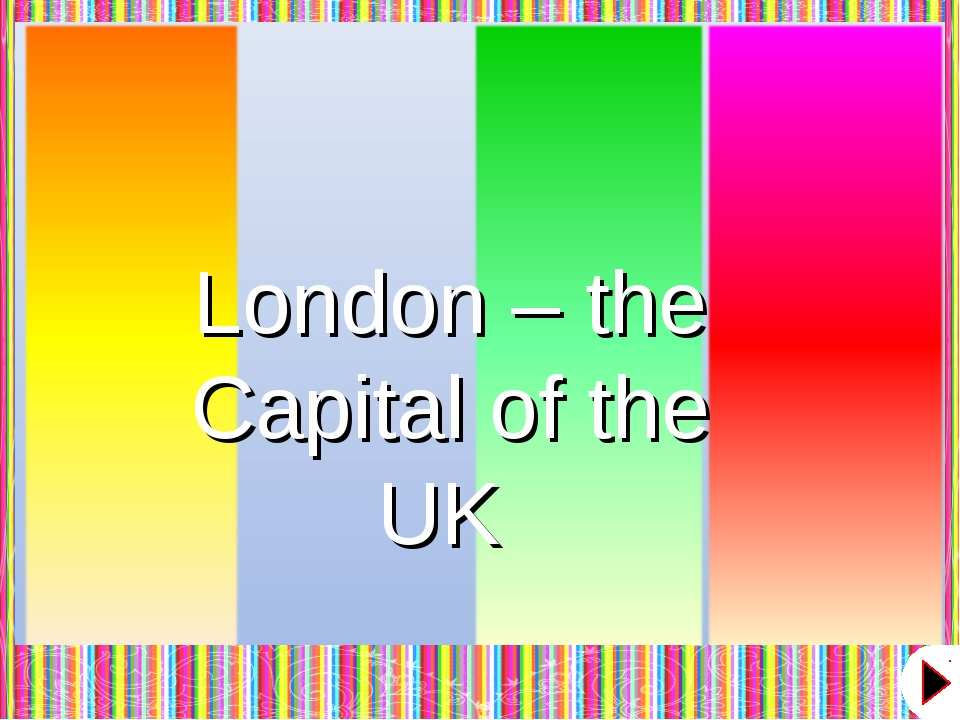 London – the Capital of the UK