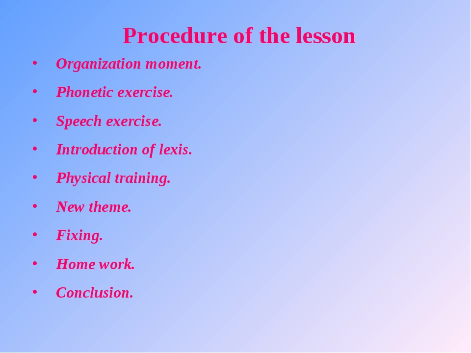Procedure of the lesson Organization moment. Phonetic exercise. Speech exerci...